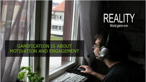 Gamification: Reality – worst game ever..